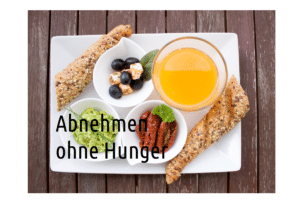 Abnehmen ohne Hunger - Diät und Gewichtsreduktion - Tipps