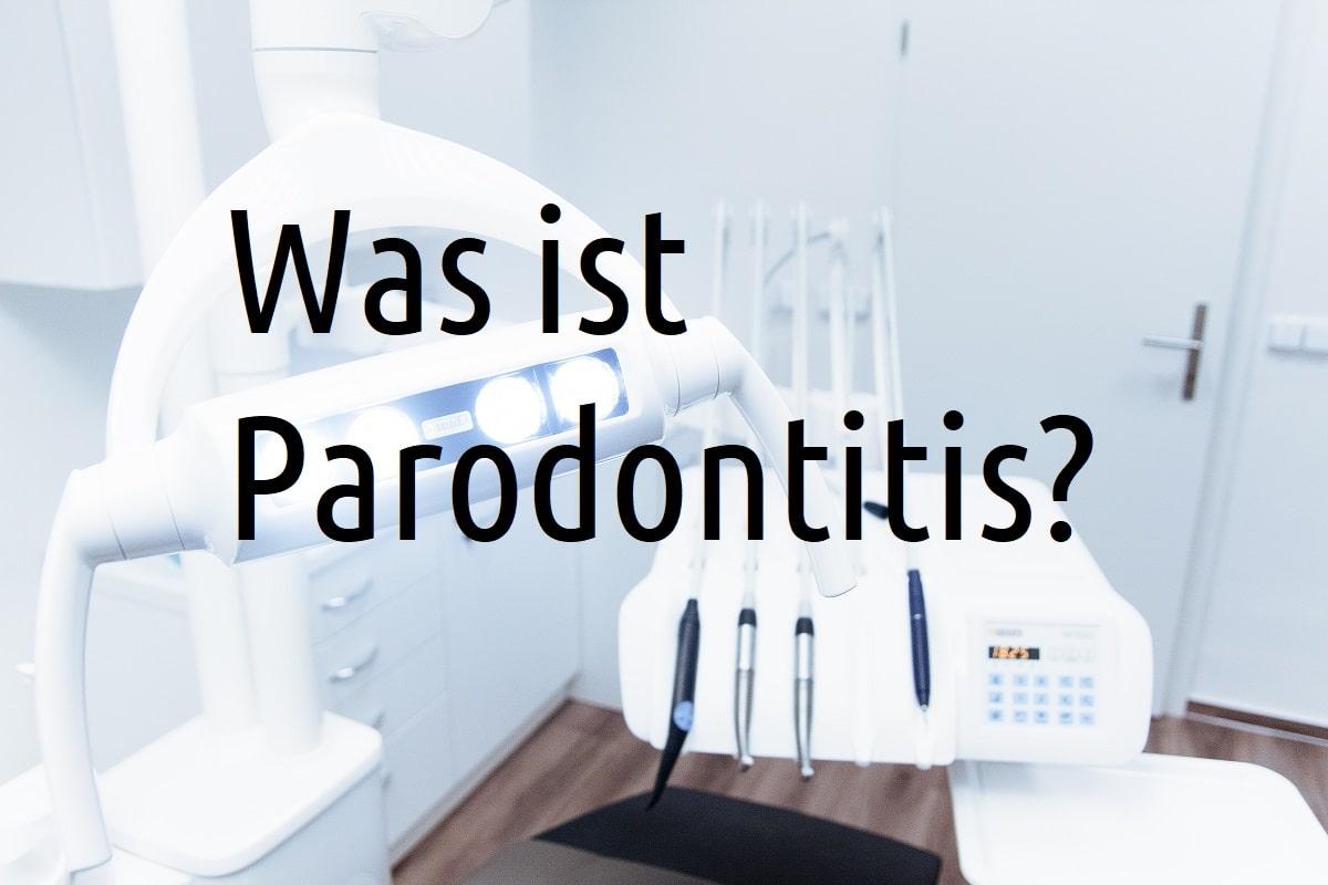 Was ist parodontitis-erkennen-diagnose-behandlung