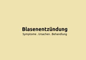Blasenentzündung: Symptome, Ursachen und Behandlung