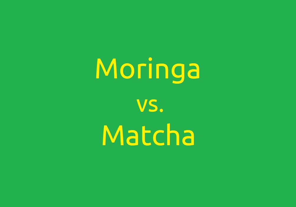Moringa vs. Matcha - Welches Superfood ist besser?