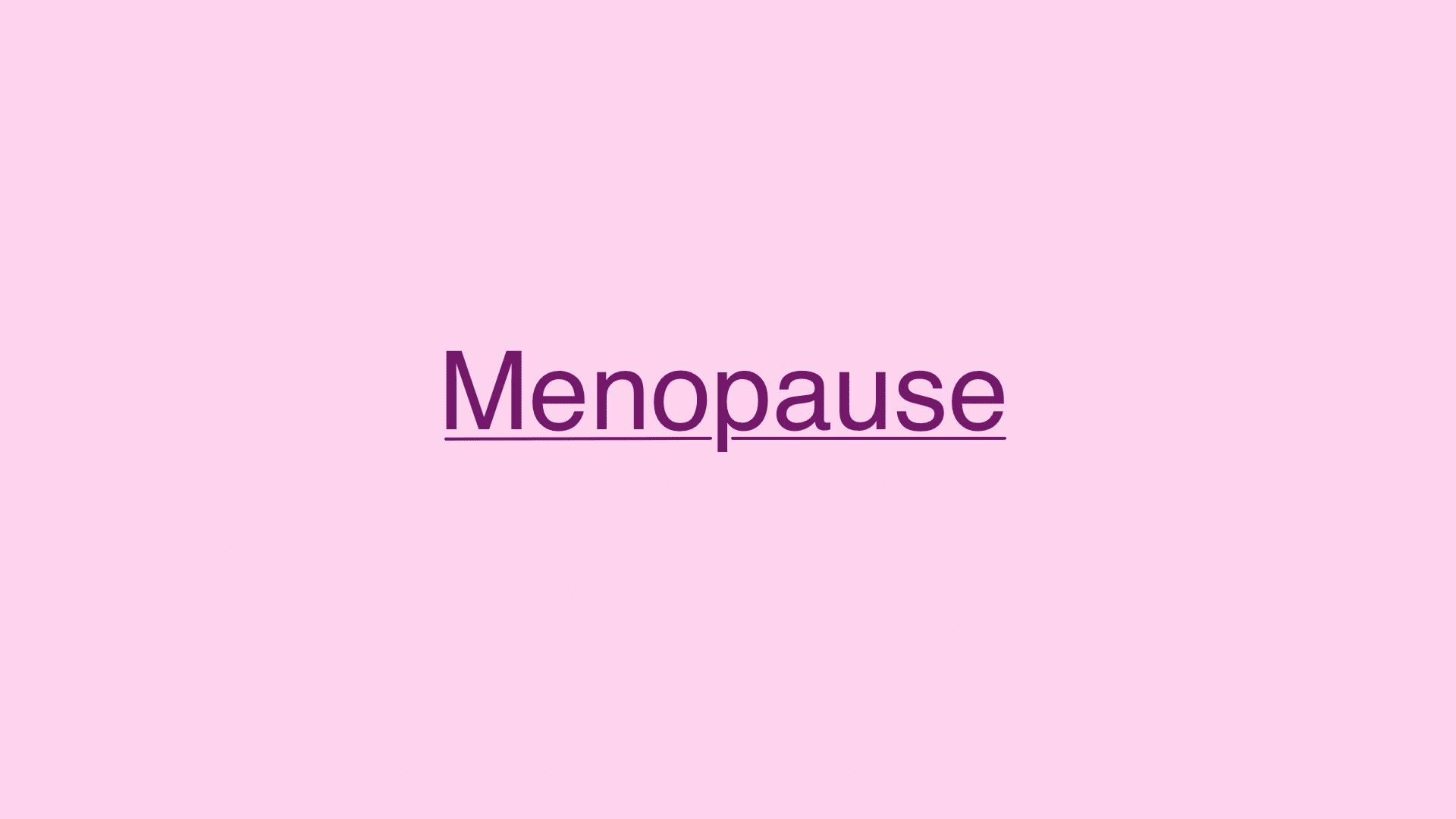 Menopause - Ursachen und Symptome des Klimakterium
