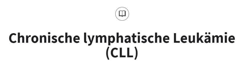 Chronische lymphatische Leukämie CLL