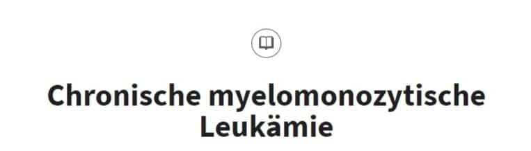 Chronische myelomonozytische Leukämie CMML