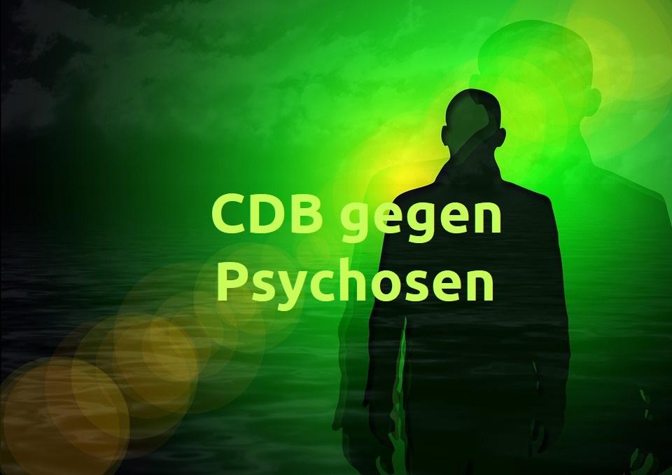CBD gegen Psychosen