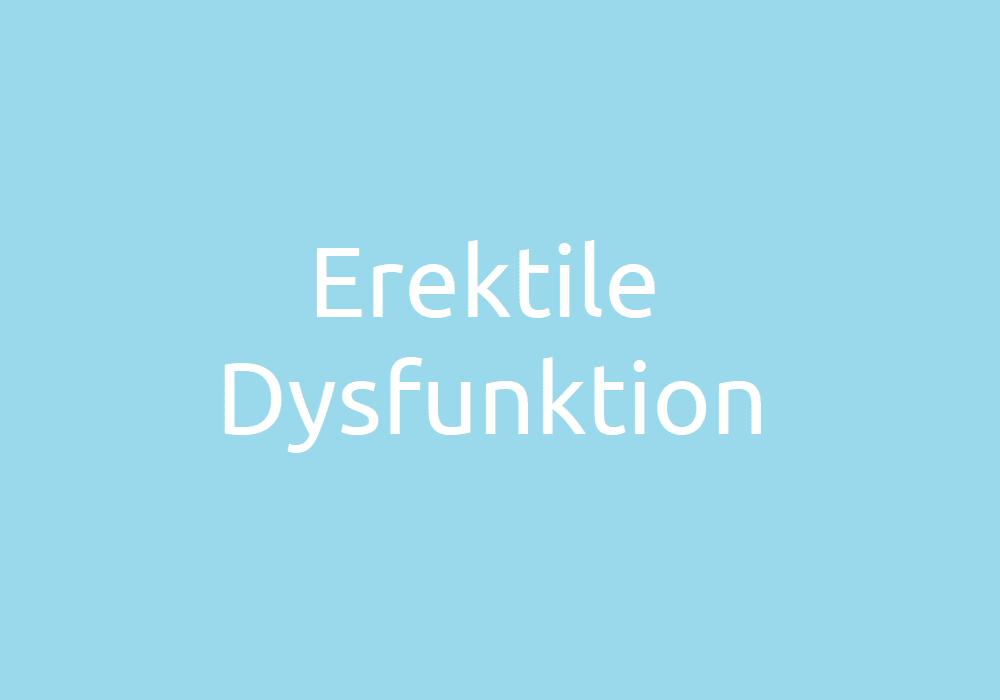 Erektile Dysfunktion - Symptome, Ursachen und Behandlung