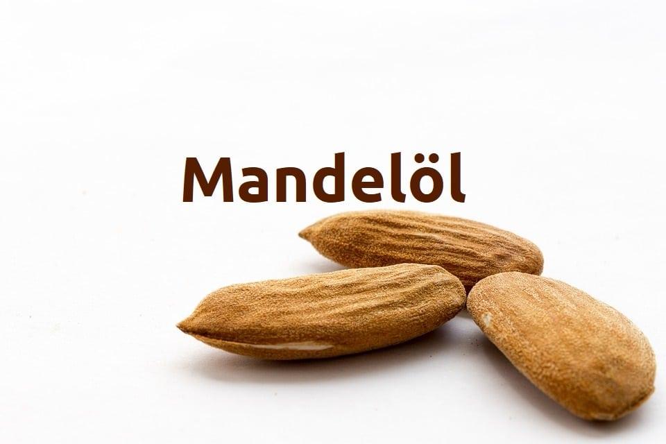 Verwendung von Mandelöl - Vorteile für Ihre Haut und allgemeine Gesundheit