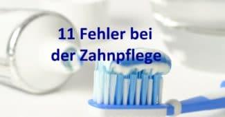 Richtig Zähneputzen – Häufige Fehler bei der täglichen Zahnpflege