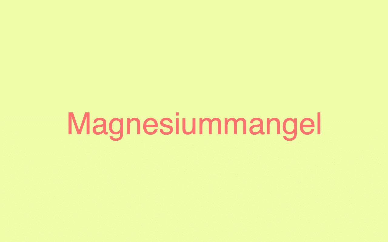 magnesiummangel-symptome-ursachen-symptome-studien