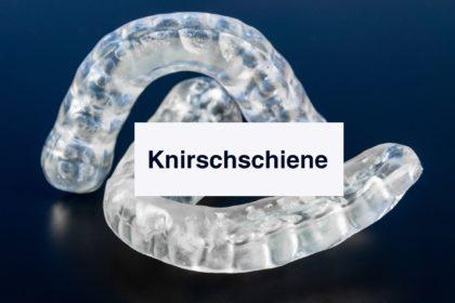 Okklusions Schienen gegen Zähneknirschen